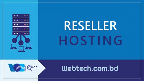 Reseller Hosting - Reseller Website Hosting Services Bangladesh
